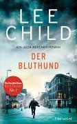 Lee Child - Der Bluthund - Ein Jack-Reacher-Roman