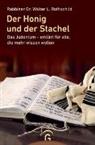 Walter L Rothschild, Walter L (Dr.) Rothschild, Walter L. Rothschild - Der Honig und der Stachel