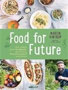 Vanessa Jansen, Martin Kintrup - Food for Future
