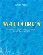 Marc Fosh - Mallorca
