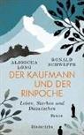Aljosch Long, Aljoscha Long, Ronald Schweppe - Der Kaufmann und der Rinpoche