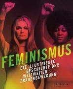 Jan Gerhard, Jane Gerhard,  Tucker, Dan Tucker - Feminismus - Die illustrierte Geschichte der weltweiten Frauenbewegung