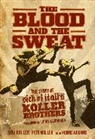 Howie Abrams, Lou Koller, Pete Koller - The Blood and the Sweat