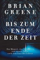 Brian Greene - Bis zum Ende der Zeit