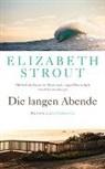 Elizabeth Strout - Die langen Abende