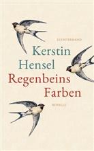 Kerstin Hensel - Regenbeins Farben