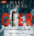 Marc Elsberg, Dietmar Wunder - GIER - Wie weit würdest du gehen?, 2 Audio-CD, (Hörbuch)