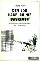 Klaus Puth - Den Job habe ich nie Bayreuth