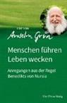 Grün Anselm - Menschen führen - Leben wecken