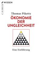 Thomas Piketty - Ökonomie der Ungleichheit