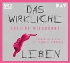 Adeline Dieudonné, Camilla Renschke - Das wirkliche Leben, 4 Audio-CD (Hörbuch)