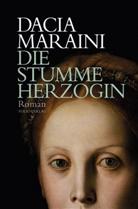 Dacia Maraini, Sabrina Kienlechner - Die stumme Herzogin