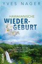 Yves Nager - Hawaiianische Wiedergeburt