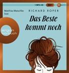 Richard Roper, Matthias Matschke - Das Beste kommt noch, 1 Audio-CD, MP3 (Hörbuch)