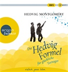 Hedvig Montgomery, Nina West - Die Hedvig-Formel für glückliche Teenager, MP3-CD (Hörbuch)