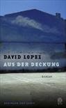 David Lopez - Aus der Deckung