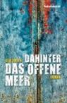 Ben Smith, Werner Löcher-Lawrence - Dahinter das offene Meer