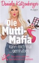 Daniela Katzenberger - Die Mutti-Mafia kann mich mal... gernhaben