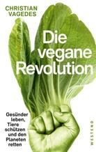 Christian Vagedes - Die vegane Revolution