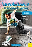 Stefan Sauter - Breakdance - B-Boying/B-Girling