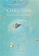 Christina von Dreien, Christina von Dreien - Christina - Bewusstsein schafft Frieden