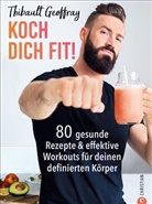 Thibault Geoffray - Koch dich fit!