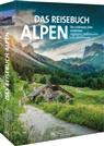 Eugen E Hüsler, Eugen E. Hüsler, Manfred Kostner, Iris Kürschner, Bernd Ritschel, Andreas Strauss - Das Reisebuch Alpen