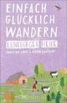 Christin Lendt, Christine Lendt, Katrin Saalfrank - Einfach glücklich wandern - Lüneburger Heide
