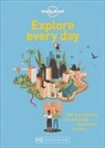 Lonely Planet, Lonely Planet, Lonel Planet - Explore every day