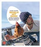 Guirec Soudée - Segeln mit Huhn