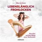 Silke Aichhorn, Silke Aichhorn, Silke Aichhorn - Lebenslänglich Frohlocken, Audio-CD (Hörbuch)