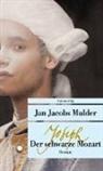 Jan Jacobs Mulder - Joseph, der schwarze Mozart