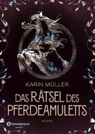 Karin Müller - Das Rätsel des Pferdeamuletts