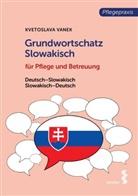 Kvetoslava Vanek - Grundwortschatz Slowakisch für Pflege und Betreuung