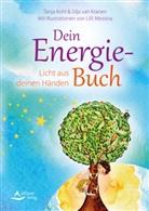 Tanj Kohl, Tanja Kohl, Silja va Kranen, Silja van Kranen, Lilli Messina, Silj van Kranen... - Dein Energie-Buch