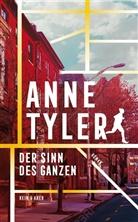 Anne Tyler - Der Sinn des Ganzen