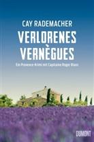 Cay Rademacher - Verlorenes Vernègues
