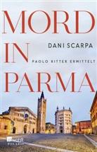 Dani Scarpa - Mord in Parma