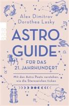 Ale Dimitrov, Alex Dimitrov, Dorothea Lasky - Astro-Guide für das 21. Jahrhundert