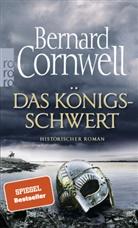 Bernard Cornwell - Das Königsschwert