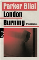 Parker Bilal - London Burning
