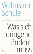 Susanne Leinemann, Michae Rudolph, Michael Rudolph - Wahnsinn Schule