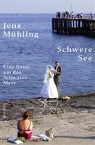Jens Mühling - Schwere See