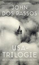John Dos Passos, John Dos Passos, Kristia Wachinger, Kristian Wachinger - USA-Trilogie