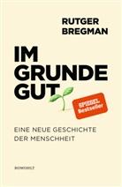 Rutger Bregman - Im Grunde gut