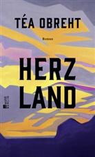 Téa Obreht - Herzland