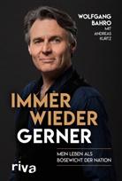 Wolfgan Bahro, Wolfgang Bahro, Andreas Kurtz - Immer wieder Gerner