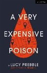 Luke Harding, Lucy Prebble, Lucy Prebble - A Very Expensive Poison
