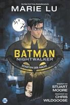 Mari Lu, Marie Lu, L Marie, Lu Marie, Stuar Moore, Stuart Moore... - Batman: Nightwalker - Schatten der Nacht