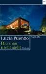Lucía Puenzo - Die man nicht sieht